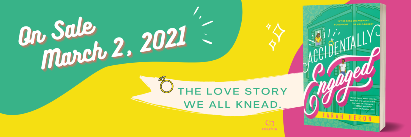 "banner style picture with the words ""On Sale March 2nd, 2021 THE LOVE STORY WE ALL KNEAD"" and a picture of the book cover of Accidentally Engaged"